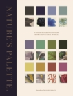 Nature's Palette : A Color Reference System from the Natural World - eBook