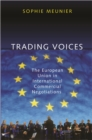 Trading Voices : The European Union in International Commercial Negotiations - eBook