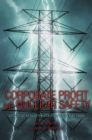 Corporate Profit and Nuclear Safety : Strategy at Northeast Utilities in the 1990s - eBook