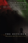 The Outsider : Prejudice and Politics in Italy - eBook