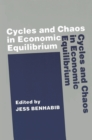 Cycles and Chaos in Economic Equilibrium - eBook