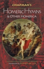 Chapman's Homeric Hymns and Other Homerica - eBook