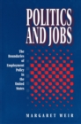 Politics and Jobs : The Boundaries of Employment Policy in the United States - eBook