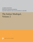The Italian Madrigal : Volume II - Book