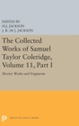The Collected Works of Samuel Taylor Coleridge, Volume 11 : Shorter Works and Fragments: Volume I - Book