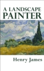 A Landscape Painter - eBook