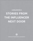 LIKEtoKNOW.it : Stories from the Influencer Next Door - Book