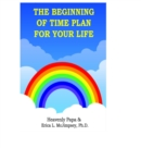 The Beginning of Time Plan For Your Life - eBook