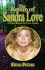 The Return of Sandra Love : A Novel Based on True Events - eBook