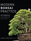 Modern Bonsai Practice : 501 Principles of Good Bonsai Horticulture - Book