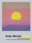 Andy Warhol: Prints : From the Collections of Jordan D. Schnitzer and his Family Foundation - Book