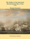 The Guide to the American Revolutionary War at Sea : Vol. 2 1777 - eBook