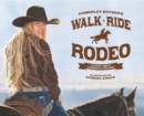 Walk Ride Rodeo : A Story About Amberley Snyder - eBook