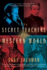 The Secret Teachers of the Western World - eBook