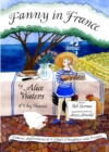 Fanny in France : Travel Adventures of a Chef's Daughter, with Recipes - eBook