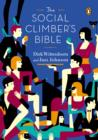 The Social Climber's Bible : A Book of Manners, Practical Tips, and Spiritual Advice for the Upwardly Mobile - eBook
