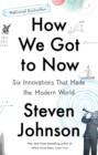 How We Got to Now - eBook