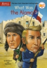 What Was the Alamo? - eBook