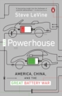 The Powerhouse : Inside the Invention of a Battery to Save the World - eBook