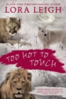 Too Hot to Touch - eBook