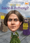 Who Was Susan B. Anthony? - eBook