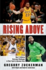 Rising Above : How 11 Athletes Overcame Challenges in Their Youth to Become Stars - eBook