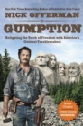 Gumption : Relighting the Torch of Freedom with America's Gutsiest Troublemakers - eBook