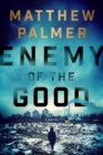 Enemy of the Good - eBook