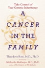 A Cancer in the Family : Take Control of Your Genetic Inheritance - eBook