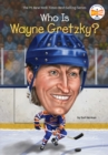 Who Is Wayne Gretzky? - eBook