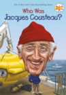 Who Was Jacques Cousteau? - eBook