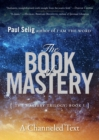 The Book of Mastery : The Mastery Trilogy: Book I - eBook