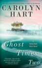 Ghost Times Two - eBook