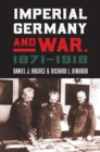 Imperial Germany and War, 1871-1918 - eBook