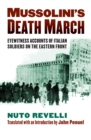 Mussolini's Death March : Eyewitness Accounts of Italian Soldiers on the Eastern Front - eBook