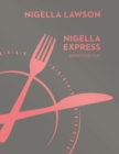 Nigella Express : Good Food Fast (Nigella Collection) - Book