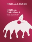 Nigella Christmas : Food, Family, Friends, Festivities (Nigella Collection) - Book