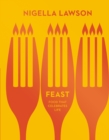 Feast : Food that Celebrates Life (Nigella Collection) - Book