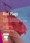 E-Book - Red Flags : A Guide to Identifying Serious Pathology of the Spine - eBook