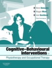 E-Book - Cognitive Behavioural Interventions in Physiotherapy and Occupational Therapy - eBook