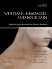 E-Book - Whiplash, Headache and Neck Pain : Research-Based Directions for Physical Therapies - eBook