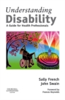 E-Book - Understanding Disability : A Guide for Health Professionals - eBook
