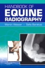 Handbook of Equine Radiography E-Book - eBook