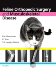 Feline Orthopedic Surgery and Musculoskeletal Disease E-Book - eBook