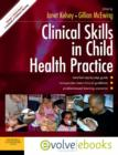 Clinical Skills in Child Health Practice Text and Evolve eBooks Package - Book