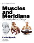 Muscles and Meridians E-Book : The Manipulation of Shape - eBook