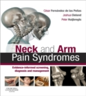 Neck and Arm Pain Syndromes E-Book : Evidence-informed Screening, Diagnosis and Management - eBook
