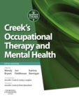 Creek's Occupational Therapy and Mental Health E-Book - eBook