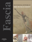 Fascia: The Tensional Network of the Human Body - E-Book : The science and clinical applications in manual and movement therapy - eBook