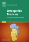 Osteopathic Medicine : Holonomic keys for treatment - eBook